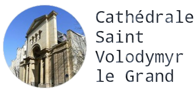 Cathédrale Saint-Volodymyr<br/> le Grand à Paris